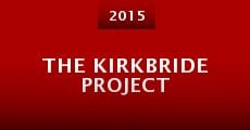 The Kirkbride Project (2015)