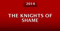 Película The Knights of Shame