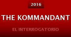 The Kommandant (2015) stream