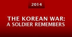 Película The Korean War: A Soldier Remembers