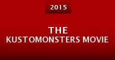 The Kustomonsters Movie (2015)