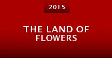 The Land of Flowers (2015)