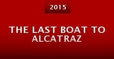 The Last Boat to Alcatraz (2015)