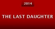 The Last Daughter (2014) stream