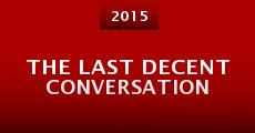 Película The Last Decent Conversation