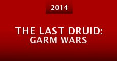 Película The Last Druid: Garm Wars