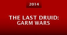 The Last Druid: Garm Wars (2014) stream