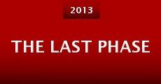The Last Phase (2013) stream