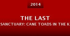 The Last Sanctuary: Cane Toads in the Kimberley (2014)