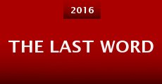 The Last Word (2015) stream