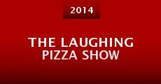 Película The Laughing Pizza Show