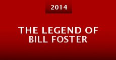 Película The Legend of Bill Foster