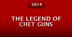 Película The Legend of Chet Guns