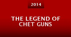 The Legend of Chet Guns (2014)