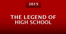 Película The Legend of High School