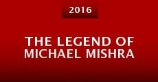 Película The Legend of Michael Mishra
