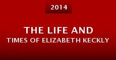 The Life and Times of Elizabeth Keckly (2014) stream