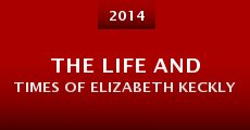 Película The Life and Times of Elizabeth Keckly