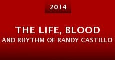 The Life, Blood and Rhythm of Randy Castillo (2014) stream