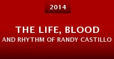 The Life, Blood and Rhythm of Randy Castillo (2014)