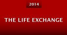 The Life Exchange (2014) stream