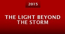 The Light Beyond the Storm (2015)
