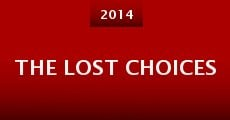 Película The Lost Choices