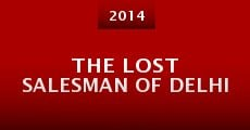Película The Lost Salesman of Delhi