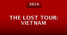 Película The Lost Tour: Vietnam