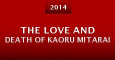 Película The Love and Death of Kaoru Mitarai