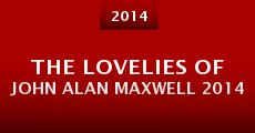 Película The Lovelies of John Alan Maxwell 2014