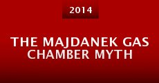 The Majdanek Gas Chamber Myth (2014)