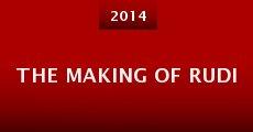 The Making of Rudi (2014) stream
