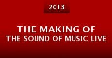 The Making of the Sound of Music Live (2013)