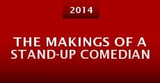 Película The Makings of a Stand-Up Comedian