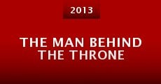 Película The Man Behind the Throne