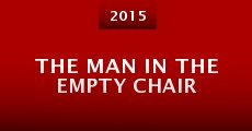 The Man in the Empty Chair (2015)