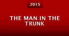The Man in the Trunk (2015) stream