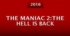 The Maniac 2:The Hell Is Back (2016) stream