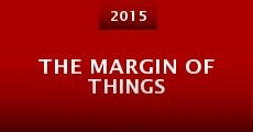 Película The Margin of Things