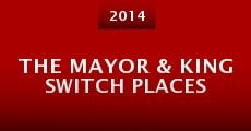 The Mayor & King Switch Places (2014)