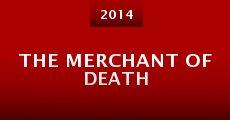 The Merchant of Death (2014) stream