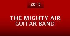 Película The Mighty Air Guitar Band