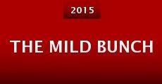 The Mild Bunch (2015) stream
