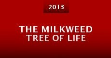 Película The Milkweed Tree of Life