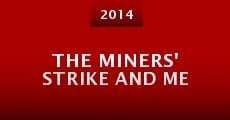 The Miners' Strike and Me (2014)