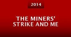 Película The Miners' Strike and Me