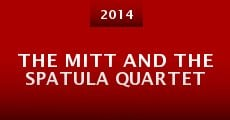 The Mitt and the Spatula Quartet (2014)