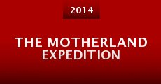 The Motherland Expedition (2014) stream