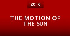 The Motion of the Sun (2016) stream